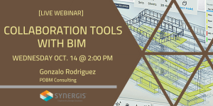Collaboration Tools with BIM - Live Webcast - October 14, 2020 - 2:00 PM to 3:00 PM