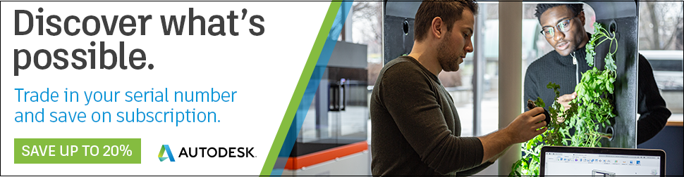 Discover What's Possible - Trade-In Eligible Licenses of Autodesk to Save Up to 20%